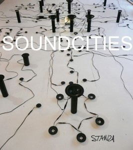 SOUNDCITIES. BY STANZA 2007